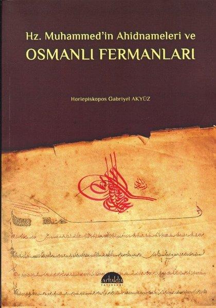 Hz. Muhammed'in Ahidnameleri ve Osmanlı Fermanları.pdf