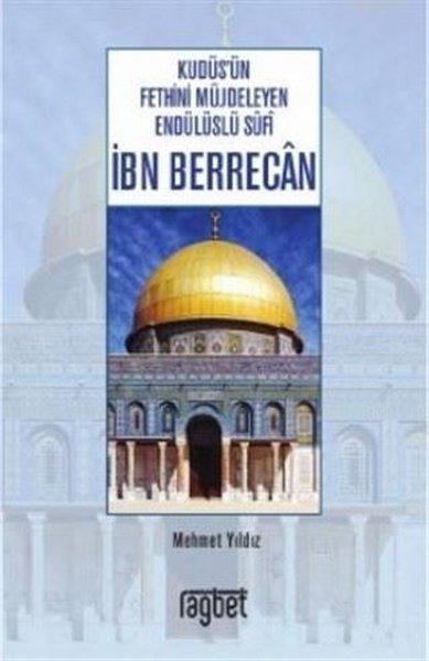 Kudüs'ün Fethini Müjdeleyen Endülüslü Sufi İbn Berrecan.pdf