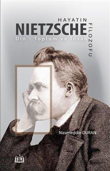 Hayatın Filozofu Nietzsche - Din-Toplum ve İnsan.pdf