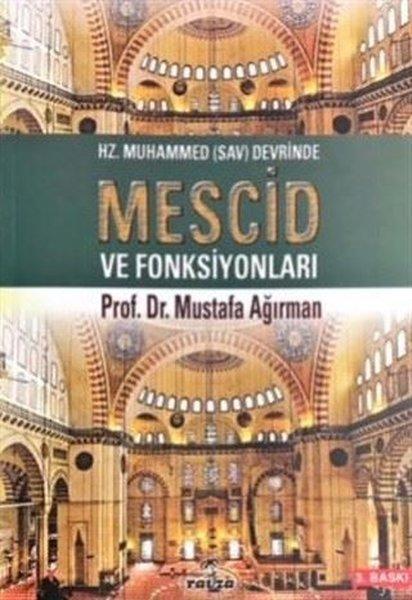 Hz. Muhammed Sav Devrinde Mescid ve Fonksiyonları.pdf