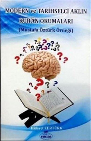 Modern ve Tarihselci Aklın Kuran Okumaları - Mustafa Öztürk Örneği.pdf