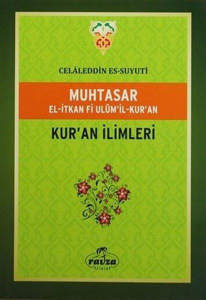 Muhtasar El-İtkan Fi Ulumil-Kuran - Kuran İlimleri.pdf