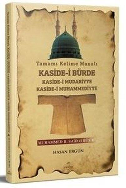Tamamı Kelime Manalı Kaside-i Bürde Kaside-i Mudariyye Kaside-i Muhammediyye.pdf