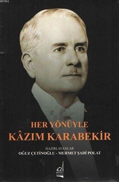 Her Yönüyle Kazım Karabekir.pdf