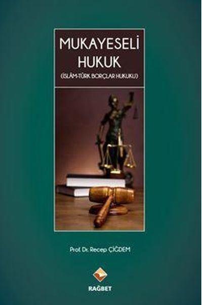 Mukayeseli Hukuk İslam Türk Borçlar Hukuku.pdf