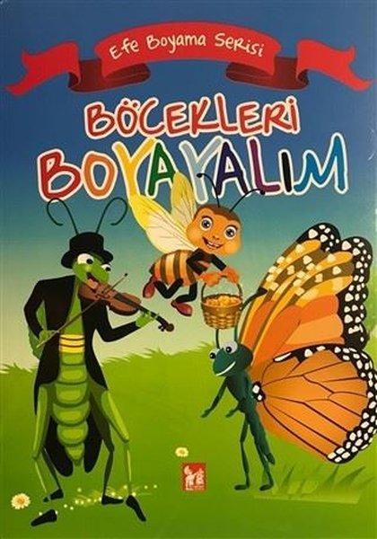 Böcekleri Boyayalım - Efe Boyama Serisi.pdf