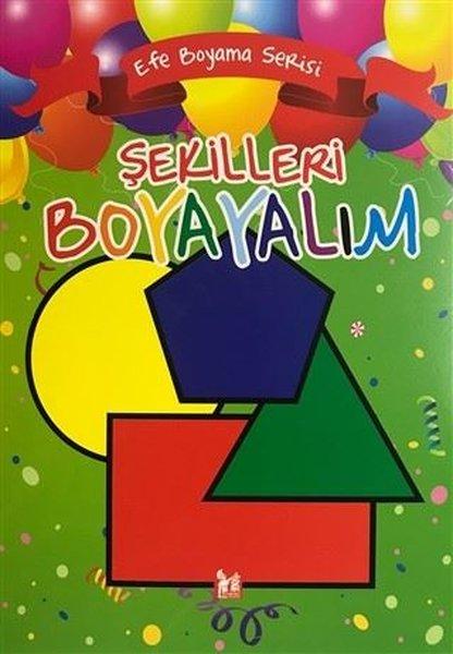 Şekilleri Boyayalım - Efe Boyama Serisi.pdf