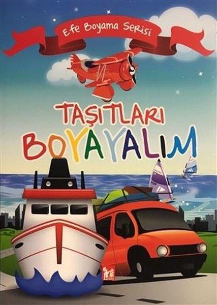 Taşıtları Boyayalım - Efe Boyama Serisi.pdf