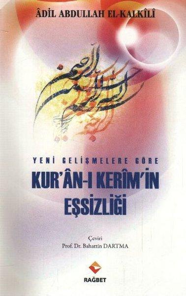 Yeni Gelişmelere Göre Kuran - ı Kerimin Eşsizliği.pdf