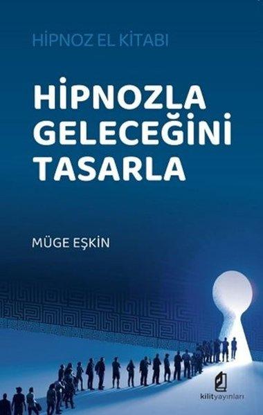 Hipnozla Geleceğini Tasarla - Hipnoz El Kitabı.pdf