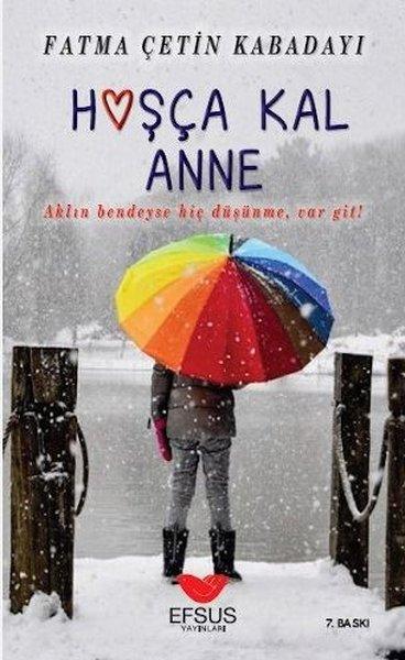 Hoşça Kal Anne Aklın Bedendeyse Hiç Düşünme,Var Git!.pdf
