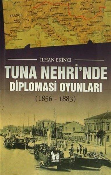 Tuna Nehrinde Diplomasi Oyunları - 1856-1883.pdf