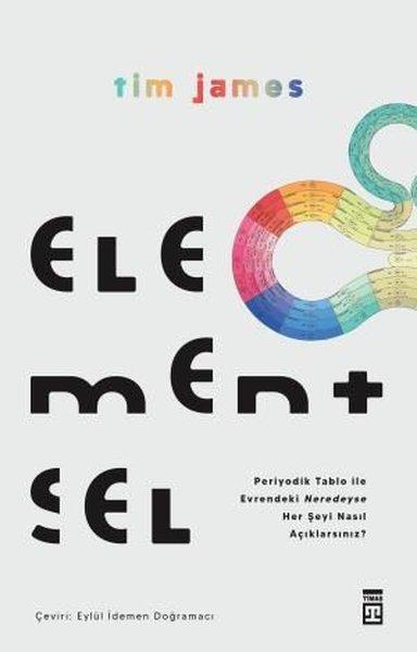 Elementsel - Periyodik Tablo ile Evrendeki Neredeyse Her Şeyi Nasıl Açıklarsınız?.pdf