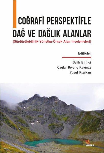 Coğrafi Perspektifle Dağ ve Dağlık Alanlar - Sürdürülebilirlik - Yönetim - Örnek Alan İncelemeleri.pdf