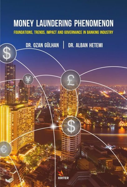 Money Laundering Phenomenon - Foundations, Trends, Impact and Governance In The Banking Industry.pdf