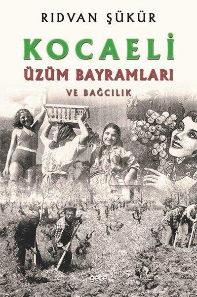 Kocaeli Üzüm Bayramları ve Bağcılık.pdf