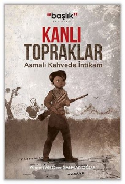 Kanlı Topraklar - Asmalı Kahvede İntikam.pdf