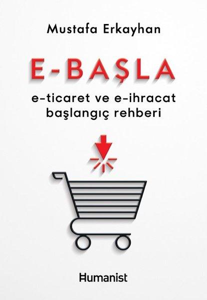 E - Başla  -  E - Ticaret ve E - İhracat Başlangıç Rehberi.pdf