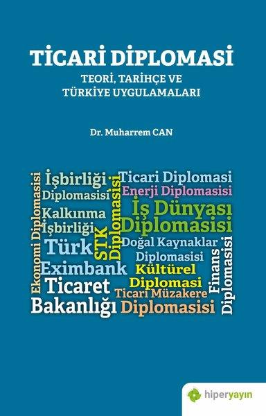 Ticari Diplomasi İle İhracat ve Uluslararası Müteahhitlik Hizmetleri İlişkisi: Türkiye Örneği.pdf