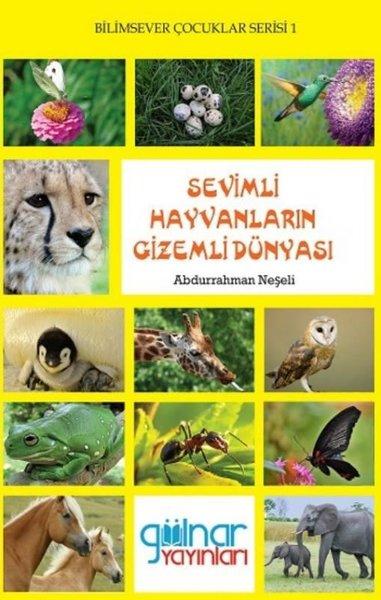 Sevimli Hayvanların Gizemli Dünyası - Bilimsever Çocuklar Serisi 1.pdf