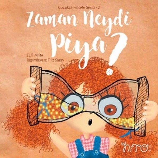 Zaman Neydi Piya? - Çocukça Felsefe Serisi 2.pdf
