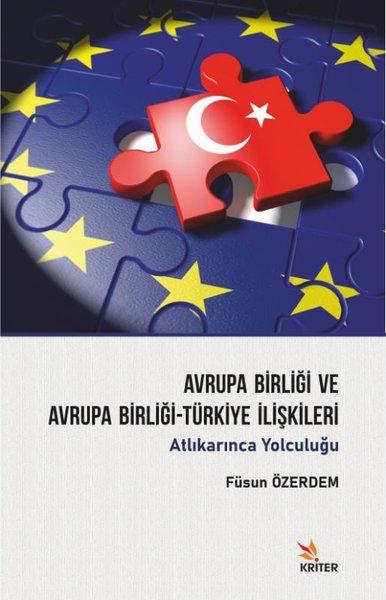 Avrupa Birliği ve Avrupa Birliği - Türkiye İlişkileri.pdf