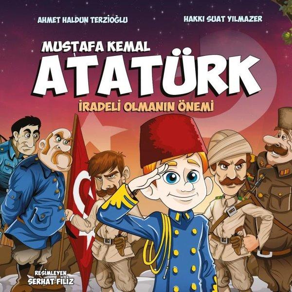 Mustafa Kemal Atatürk - İradeli Olmanın Önemi.pdf