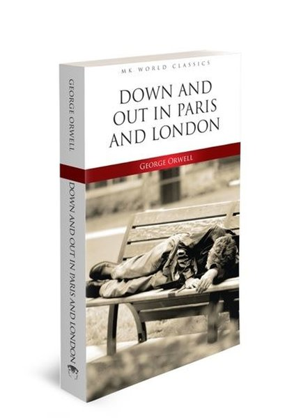 Down and Out in Paris and London - Mk World Classics.pdf