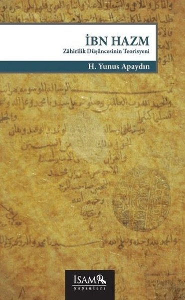 İbn Hazm: Zahirilik Düşüncesinin Teorisyeni.pdf